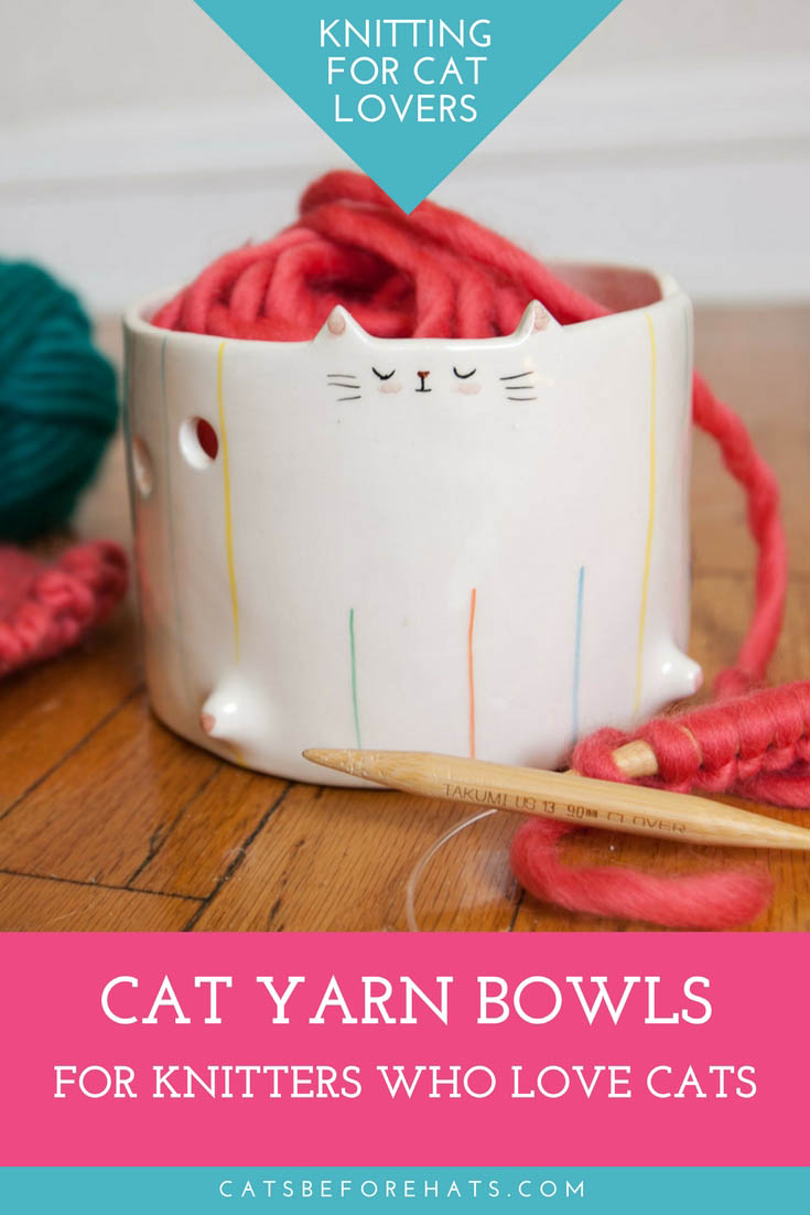 Cat yarn bowls for knitters who love cats. - Cat Knitting Bowls and Cat-shaped Yarn bowls.
